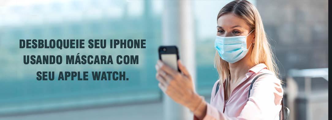 Desbloqueie seu iphone de mascara usando seu apple watch.